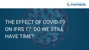 THE EFFECT OF COVID-19 ON IFRS 17